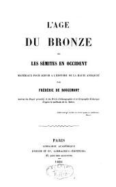 L'age du bronze, ou les Sémites en occident; matériaux pour servir à l'histoire de la haute antiquité
