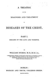 A Treatise on the Diagnosis and Treatment of Diseases of the Chest: Part 1