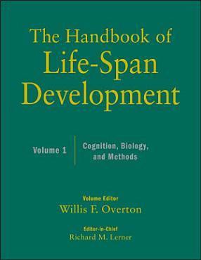 The Handbook of Life Span Development  Volume 1 PDF