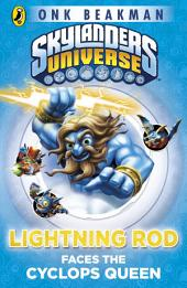 Skylanders Mask of Power: Lightning Rod Faces the Cyclops Queen: Book 3