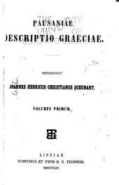 Pausaniae Descriptio Graeciae: Volume 1