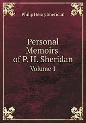 Personal Memoirs of P. H. Sheridan: Volume 2