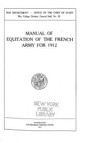 Manual of Equitation of the French Army for 1912