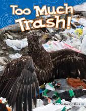 Too Much Trash!