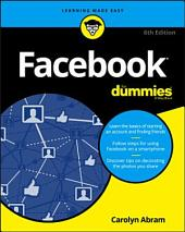 Facebook For Dummies: Edition 6