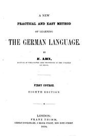 A New Practical and Easy Method of Learning the German Language: 1st-2nd Course