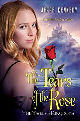 The Twelve Kingdoms  The Tears of the Rose