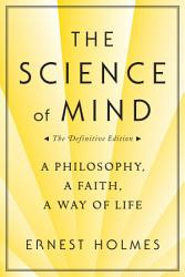 The Science Of Mind The Definitive Edition Book PDF