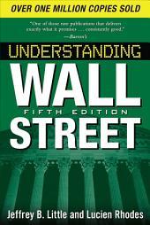 Understanding Wall Street, Fifth Edition: Edition 5