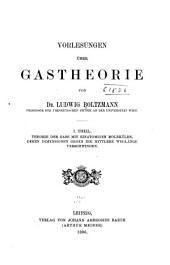 Vorlesungen über Gastheorie: Band 1