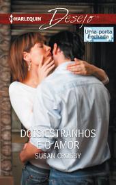 Dois estranhos e o amor