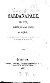 Sardanapale: Tragédie, imitée de Lord Byron