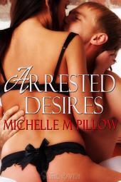 Arrested Desires