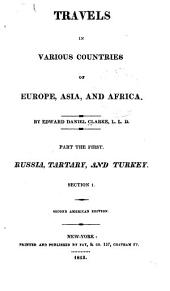 Travels in Various Countries of Europe, Asia and Africa: Volume 1