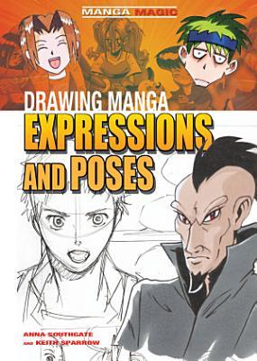 Drawing Manga Expressions and Poses PDF