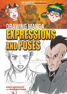 Drawing Manga Expressions and Poses PDF