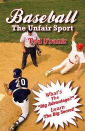 Baseball - The Unfair Sport