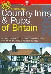 Recommended Country Inns & Pubs of Britain 2005
