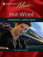 Hot-Wired