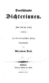 Deutschlands Dichterinnen: in chronologischer Folge