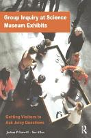 Group Inquiry at Science Museum Exhibits PDF