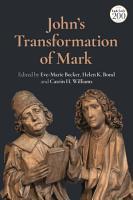 John s Transformation of Mark PDF