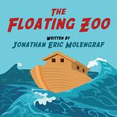 The Floating Zoo