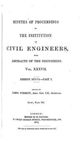 Minutes of Proceedings of the Institution of Civil Engineers: Volume 37