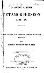 P. Ovidii Nasonis Metamorphoseon libri XV.