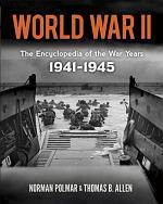 World War II: the Encyclopedia of the War Years, 1941-1945