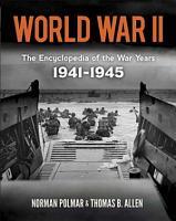 World War II  the Encyclopedia of the War Years  1941 1945 PDF