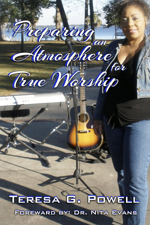 Preparing An Atmosphere For True Worship