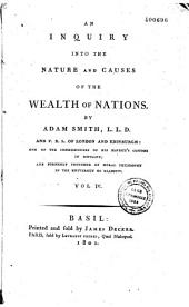 An inquiry into the nature and causes of the Wealth of Nations...