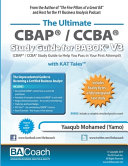The Ultimate CBAP(R) / CCBA(R) Study Guide for BABOK(R) V3