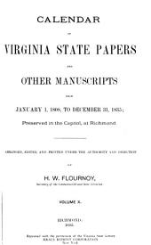 Calendar of Virginia State Papers and Other Manuscripts: ... Preserved in the Capitol at Richmond