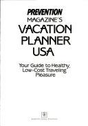 Prevention Magazine's Vacation Planner USA
