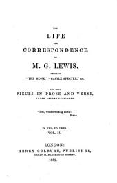 The Life and Correspondence of M.G. Lewis: With Many Pieces in Prose and Verse, Never Before Published, Volume 2