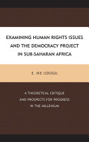 Examining Human Rights Issues and the Democracy Project in Sub Saharan Africa PDF