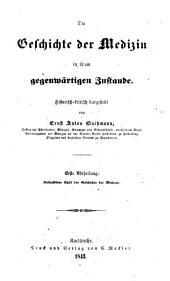 Vorstudien zu einer philosophischen Geschichte der Medizin, etc