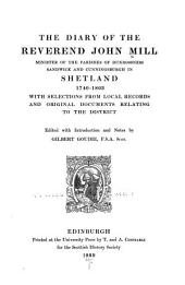 The Diary of the Reverend John Mill: Minister of the Parishes of Dunrossness, Sandwick and Cunningsburgh in Shetland, 1740-1803, Volume 5