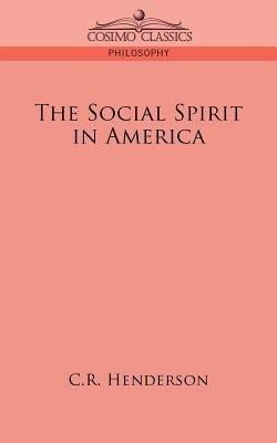 The Social Spirit in America