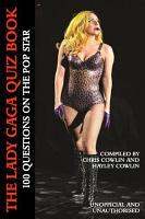 The Lady Gaga Quiz Book PDF