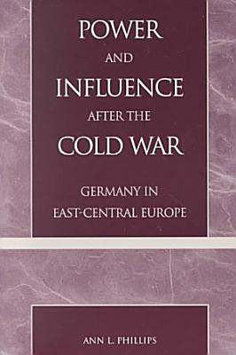 Power and Influence After the Cold War PDF