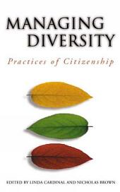 Managing Diversity: Practices of Citizenship