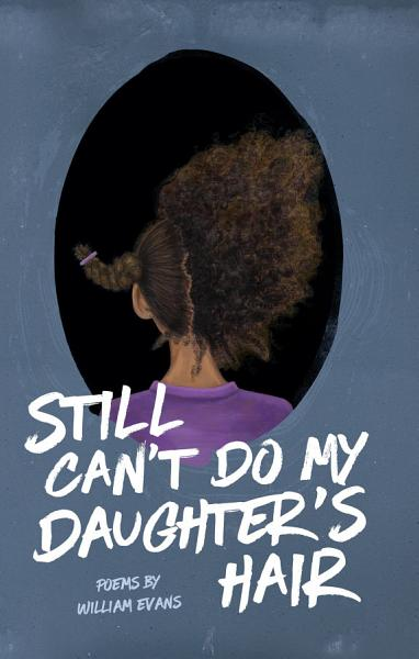 Download Still Can t Do My Daughter s Hair Book