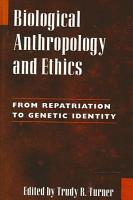 Biological Anthropology and Ethics PDF
