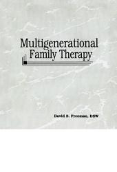 Multigenerational Family Therapy