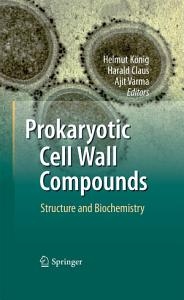 Prokaryotic Cell Wall Compounds Book