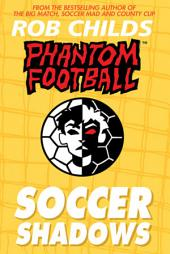 Phantom Football: Soccer Shadows