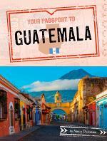 Your Passport to Guatemala